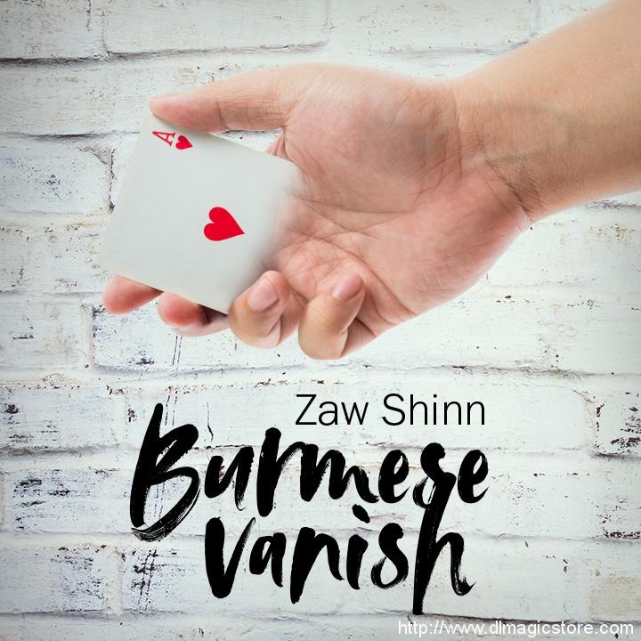 Burmese Vanish by Mario Tarasini & Zaw Shinn