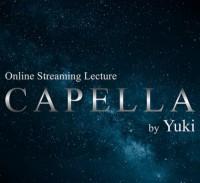 CAPELLA By Yuki