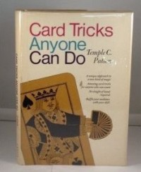 CARD TRICKS ANYONE CAN DO by Temple Patton