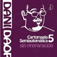 CARTOMAGIA SEMIAUTOMATICA 5 de Dani DaOrtiz