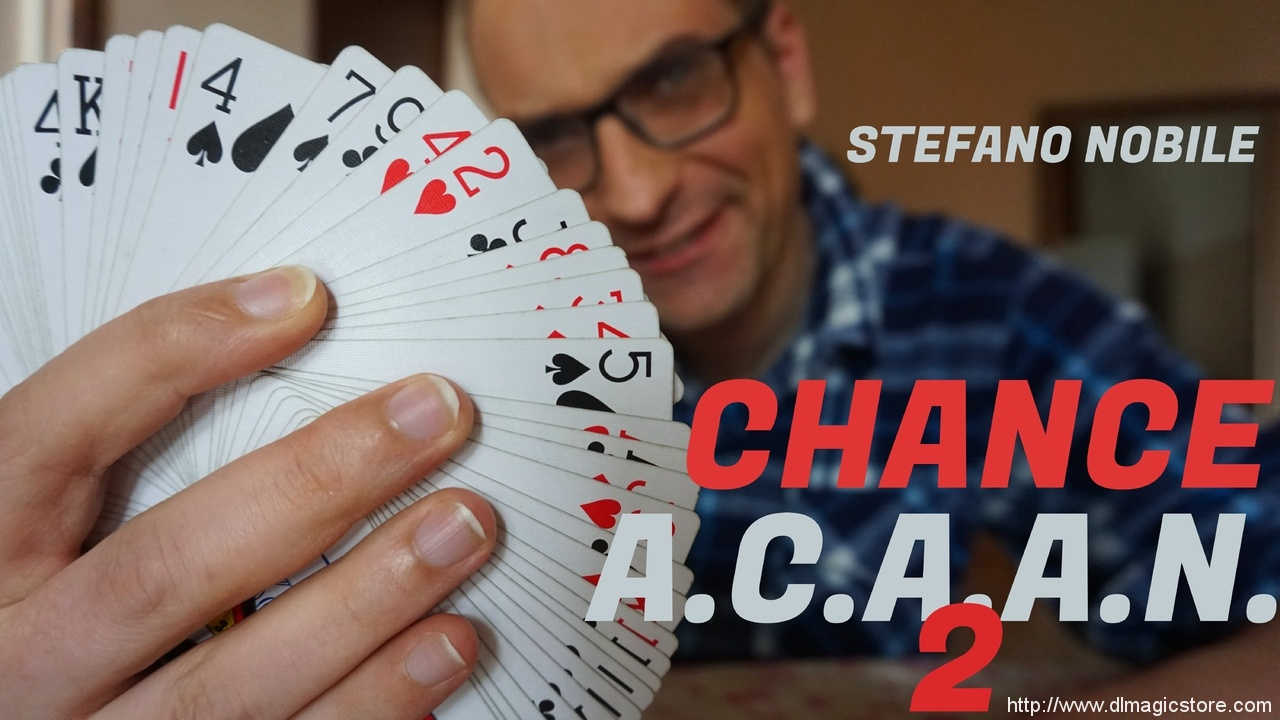 CHANCE A.C.A.A.N. 2 by Stefano Nobile (Instant Download)