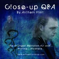 CLOSE-UP Q&A BY ANTHEM FLINT