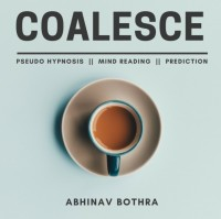COALESCE by Abhinav Bothra (eBook + Video)
