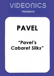 Cabaret Silks by Pavel