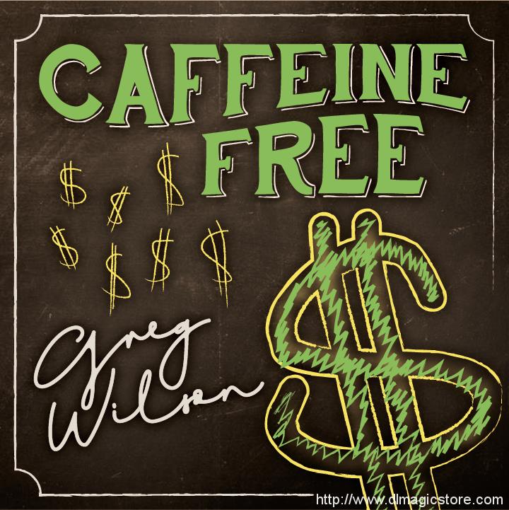 Caffeine Free by Gregory Wilson & David Gripenwaldt (Instant Download)