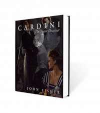 Cardini: The Suave Deceiver by John Fisher and The Miracle Factory