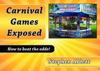 Carnival Games Exposed By Stephen Ablett (Instant Download)