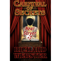 Carnival of Secrets by Neale Scryer