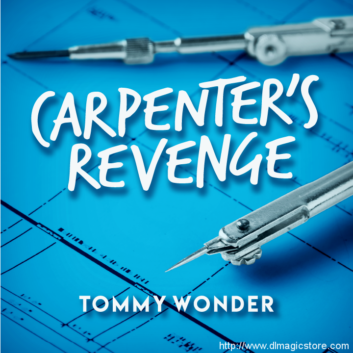Carpenter's Revenge presented by Dan Harlan (Instant Download)