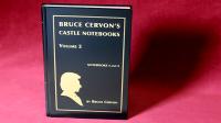 Castle Notebooks Vol 2 by Bruce Cervon