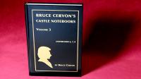 Castle Notebooks Vol 3 by Bruce Cervon