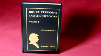 Castle Notebooks Vol 4 by Bruce Cervon