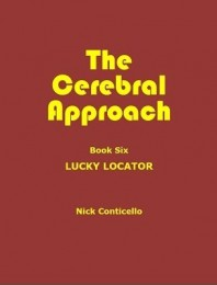 Cerebral Approach 6 By Nick Conticello
