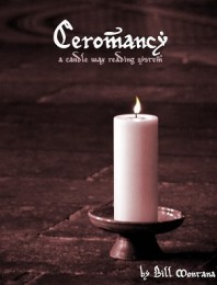 Ceromancy by Bill Montana