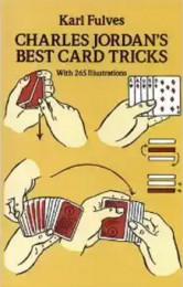 Charles Jordan Best Card Tricks With 265 Illustrations