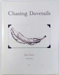 Chasing Dovetails The Notes by Shane Cobalt