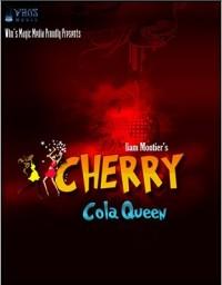 Cherry Cola Queen by Liam Montier