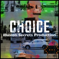 Choice by Illusion Secrets