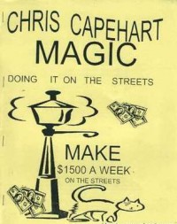 Chris Capehart – Street Magic Lecture Notes