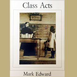 Class Acts by Mark Edward