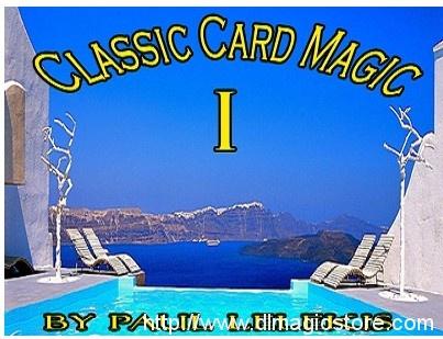 Classic Card Magic I by Paul A. Lelekis