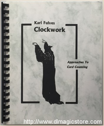 Clockwork (Approaches To Card Counting) By Karl Fulves