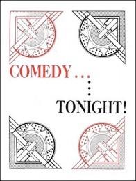 Comedy Tonight by Gordon Miller