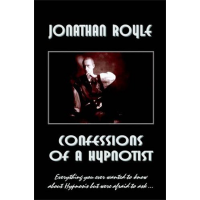 Confessions of a Hypnotist by Jonathan Royle (Download)