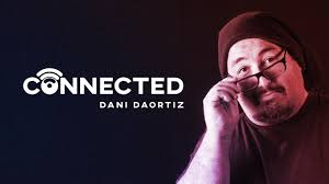 Connected by Dani DaOrtiz