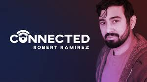 Connected by Robert Ramirez