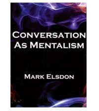 Conversation As Mentalism Vols 1-5 by Mark Elsdon PDF ebooks