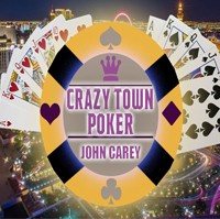 Crazy Town Poker By John Carey Instant Download