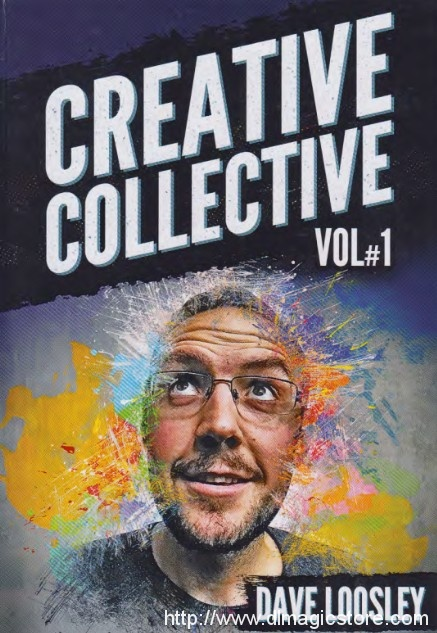 Creative Collection Vol 1 By Dave Loosley (Lecture Notes Blackpool 2019)
