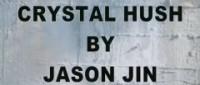 Crystal Hush by Jason Jin
