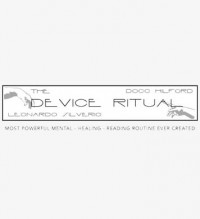 DEVICE RITUAL by Docc Hilford