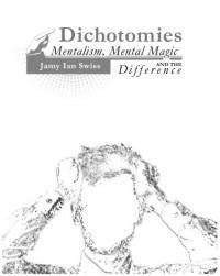 DICHOTOMIES by Jamy Ian Swiss