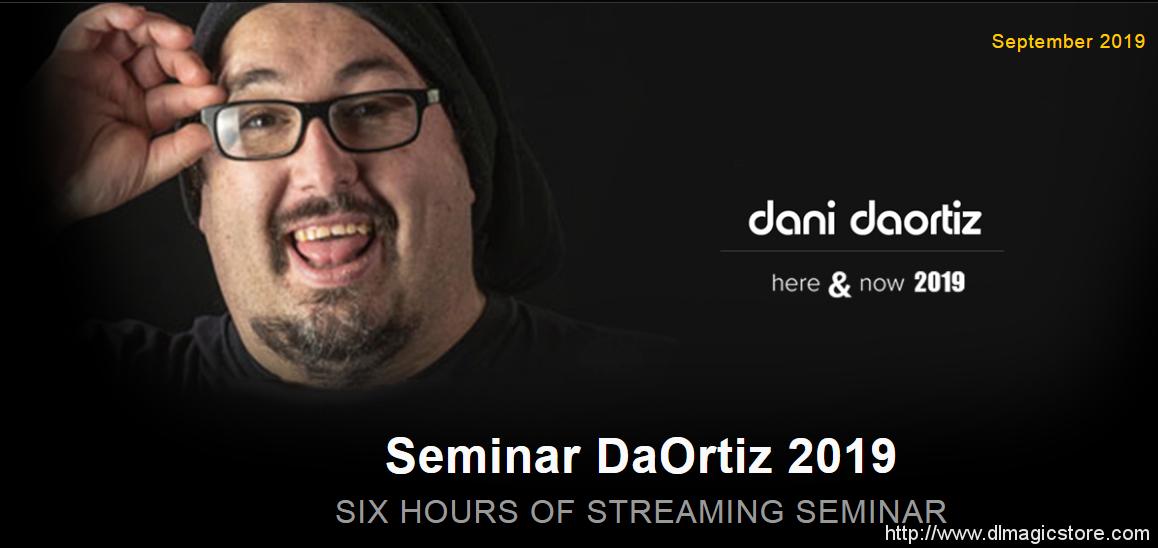 Dani DaOrtiz – Seminar Streming (Seminar DaOrtiz 2019)