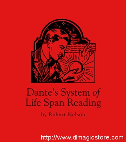 Dante's System of Lifespan Readings by Robert Nelson