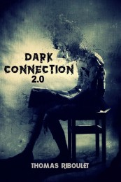 Dark Connection 2.0 by Thomas Riboulet (Instant Download)