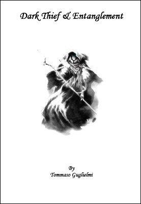 Dark Thief & Entanglement by Tommaso Guglielmi