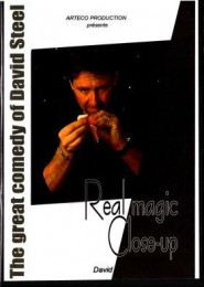 Real Magic Close Up by David Steel