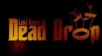 Dead Drop by Loki Kross