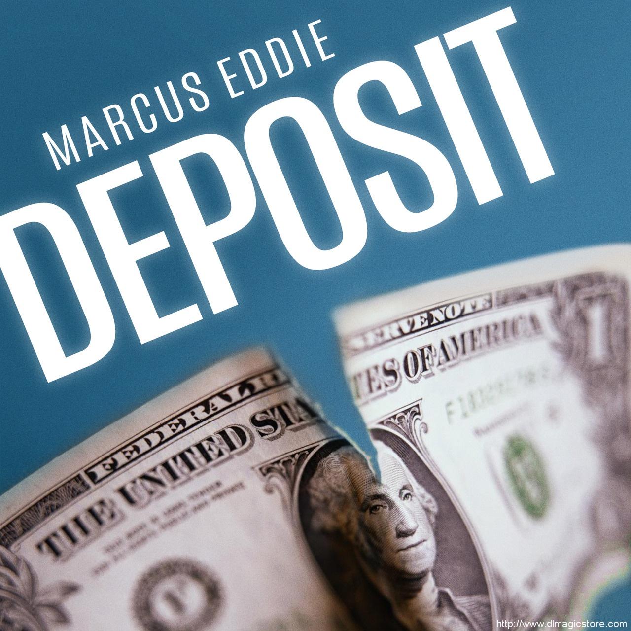 Deposit by Marcus Eddie (Instant Download)