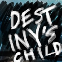 Destiny's Child by Cameron Francis