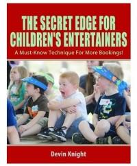 Devin Knight – Secret Edge For Children's Entertainers
