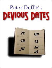 Devious Dates by Peter Duffie