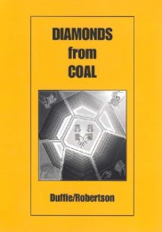 Diamonds from Coal by Peter Duffie & Robin Robertson