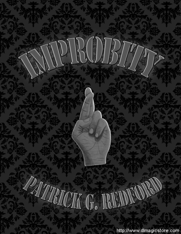 Digital Improbity by Patrick G. Redford