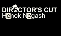 Directors Cut by Henok Negash
