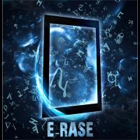 E-Rase by Julien Arlandis